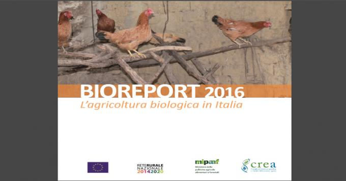 Agricoltura biologica in Italia - Bioreport 2016